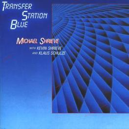 TRANSFER STATION BLUE Audio CD, MICHAEL SHRIEVE, CD
