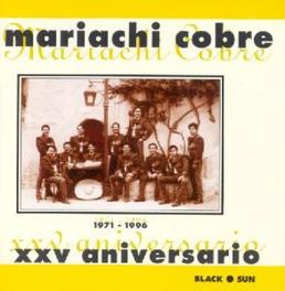 XXV ANIVERSARIO 1971-1996 Audio CD, MARIACHI COBRE, CD