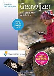 Geowijzer kennisbasis inhoud en didactiek, Peters, Alice, Paperback