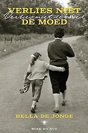 Verlies niet de moed De Jonge, Hella, Paperback