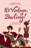 It's Vintage, Darling! How...
