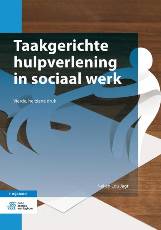 Taakgerichte hulpverlening in sociaal werk Nel Jagt, Paperback