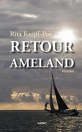 Retour Ameland Rita Knijff-Pot, Paperback
