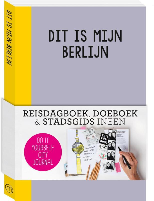 Dit is mijn Berlijn do it yourself city guide, Petra de Hamer, Paperback