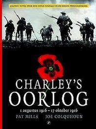 Charley's Oorlog: deel 2 1 augustus 1916-17 oktober 1916, Mills, Pat, Hardcover