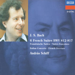 FRENCH SUITES 1-6 W/ANDRAS SCHIFF Audio CD, J.S. BACH, CD
