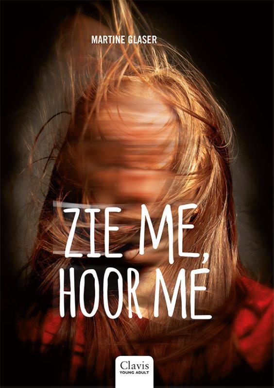 Zie me, hoor me Martine Glaser, Hardcover