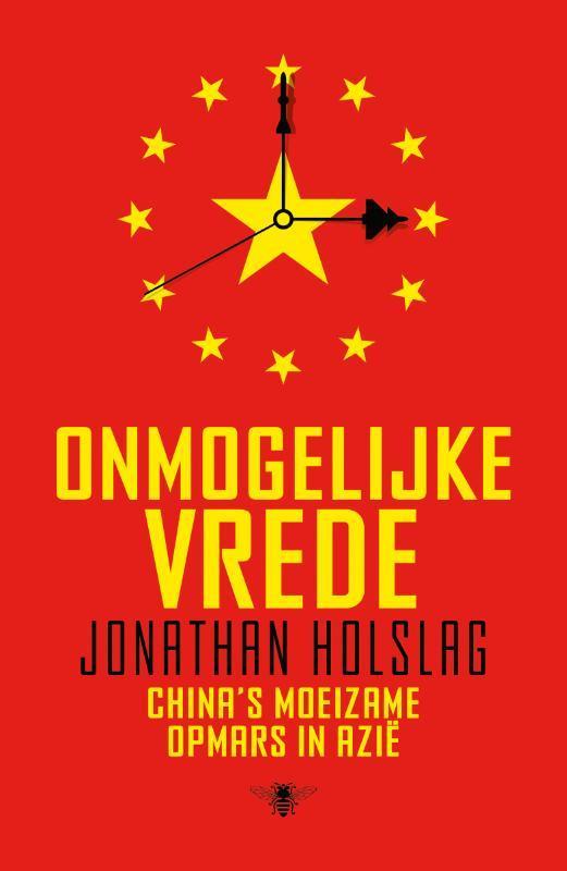 Onmogelijke vrede China's moeizame opmars in Azië, Holslag, Jonathan, Paperback
