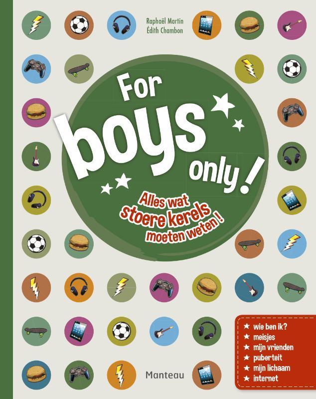 For boys only! alles wat stoere kerels moeten weten!, Édith Chambon, Hardcover