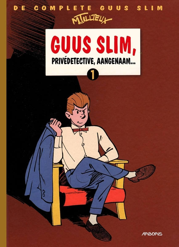 GUUS SLIM COMPLEET HC01. DETECTIVE, AANGENAAM GUUS SLIM COMPLEET, Tillieux, Maurice, Hardcover
