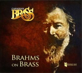 BRAHMS ON BRASS CANDIAN BRASS J. BRAHMS, CD