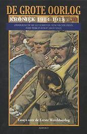 De Grote Oorlog, kroniek 1914-1918: 30 kroniek 1914-1918, Robert Jan de Vogel, Paperback