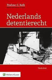 Nederlands detentierecht Kelk, C., Paperback