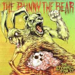STOMACH FOR IT BUNNY THE BEAR, CD