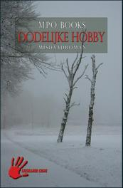 Dodelijke hobby misdaadroman, M.P.O. Books, Paperback