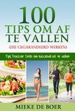 100 tips om af te vallen