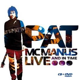 LIVE AND TIME Audio CD, PAT MCMANUS, CD