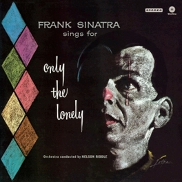 ONLY THE LONELY -HQ- 180GR. FRANK SINATRA, Vinyl LP