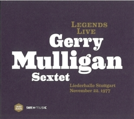 LEGENDS LIVE LIEDERHALLE STUTTGART NOVEMBER 22,1977 MULLIGAN, GERRY -SEXTET-, DVD