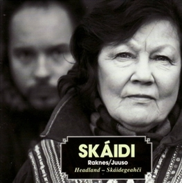 SKAIDI RAKNES/JUUSO, CD