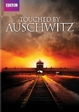 Touched by Auschwitz, (DVD)