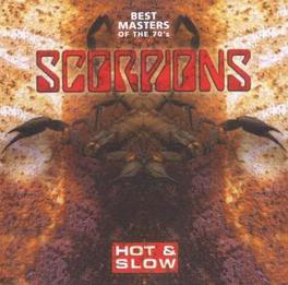 HOT & SLOW - BEST.. ..MASTERS OF THE 70'S Audio CD, SCORPIONS, CD