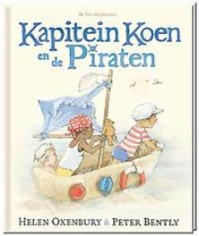 Kapitein Koen en de piraten Peter Bently, Hardcover