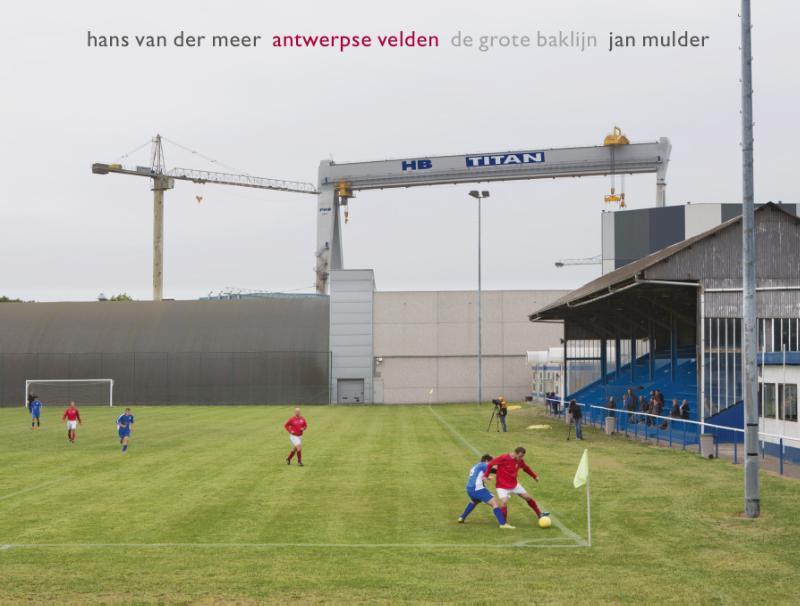 Antwerpse velden de grote baklijn, Mulder, Jan, Hardcover