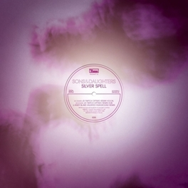 SILVER SPELL REMIXES SONS & DAUGHTERS, 12' Vinyl