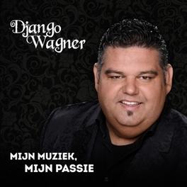 Django Wagner - Mijn Muziek (cd)