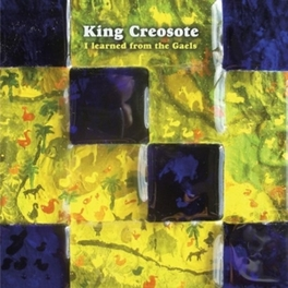 I LEARNED FROM THE GAELS KING CREOSOTE, MSINGLE
