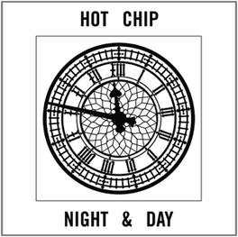 NIGHT & DAY HOT CHIP, MSINGLE