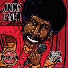 NIGGER PLEASE JIMMY LYNCH, CD