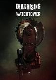 Dead rising - Watchtower,...