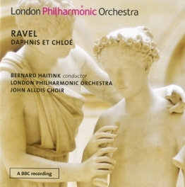 DAPHNIS ET CHLOE LONDON PHILHARMONIC ORCHESTRA/BERNARD HAITINK M. RAVEL, CD