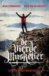 De vierde musketier Leven in dienst van de koning, Theo van den Heuvel, Paperback