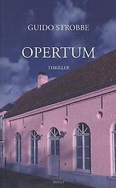 Opertum het beste geheim is... geen geheim te hebben, Strobbe, Guido, Paperback
