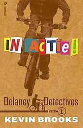 Delaney detectives in actie!: 1 Kevin Brooks, Paperback