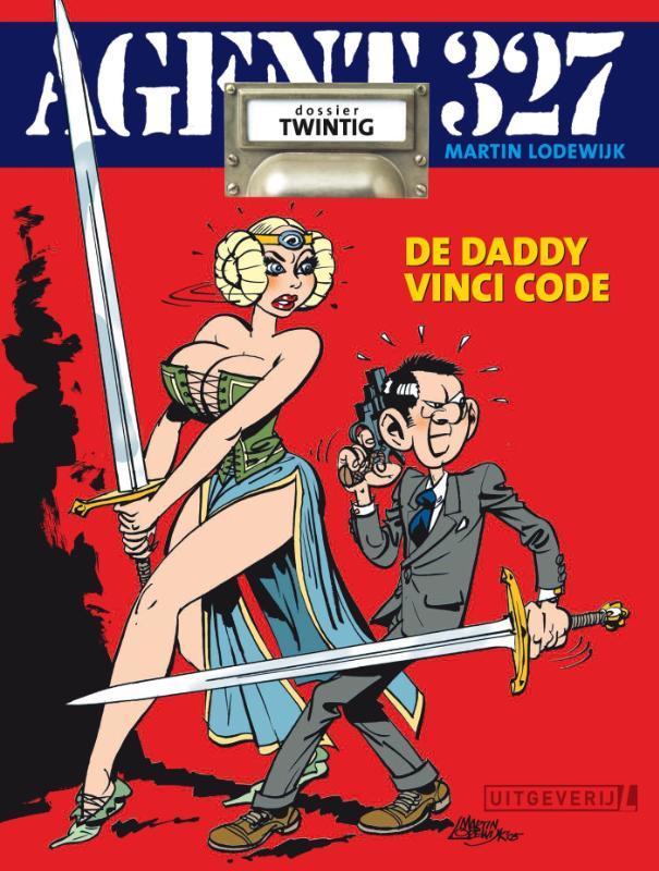 De daddy Vinci Code AGENT 327, Martin Lodewijk, Paperback