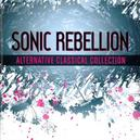 SONIC REBELLION FT. WORKS BY PHILIP GLASS/JOHN CAGE/TERRY RILEY A.O.