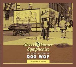 STREET CORNER..4 -DIGI- .. SYMPHONIES VOL.4 1952 COMPLETE STORY OF DOO WOP V/A, CD