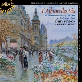 COMPLETE WORKS OF THE SIX HONEGGER/POULENC/AURIC... BEYNON/WEST, CD