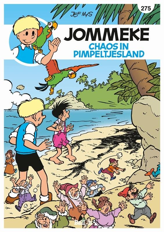 JOMMEKE 275. CHAOS IN PIMPELTJESLAND JOMMEKE, Delzenne, Philippe, Paperback