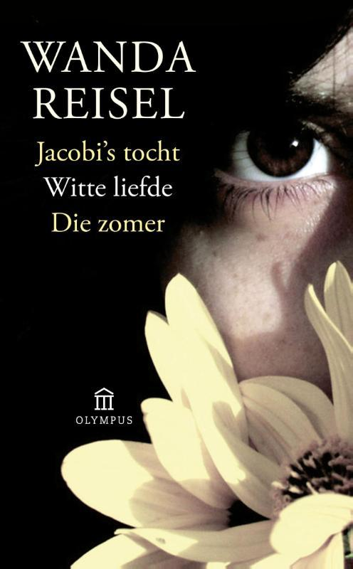 Jacobi's tocht Witte liefde Die zomer Reisel, Wanda, Paperback