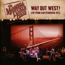 WAY OUT WEST LIVE FROM.. .....