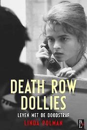 Death row Dollies leven met de doodstraf, Polman, Linda, Paperback