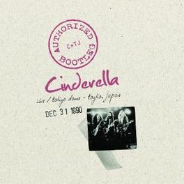 AUTHORIZED BOOTLEG LIVE TOKYO DOME JAPAN Audio CD, CINDERELLA, CD