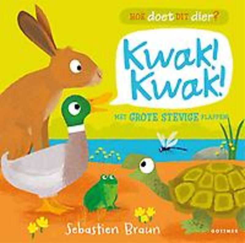 Kwak! Kwak! Sebastien Braun, Paperback