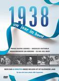 1938 UW JAAR IN BEELD