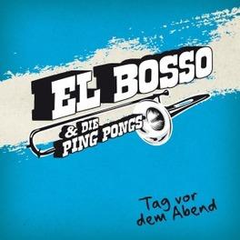 TAG VOR DEM ABEND/LTD.EDI EL BOSSO & DIE PING PONGS, Vinyl LP